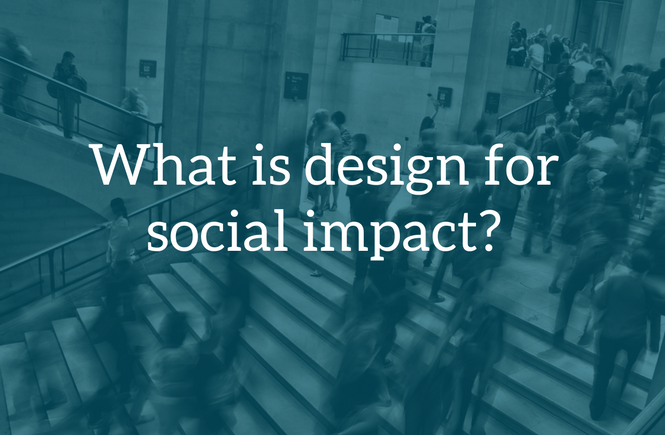 What is design for social impact?