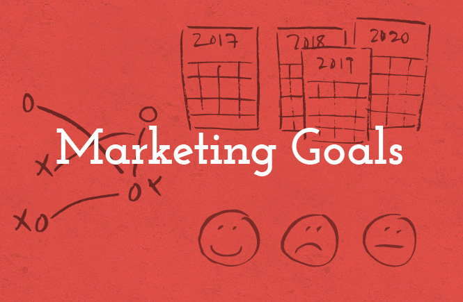 3 steps to better marketing goals for 2017